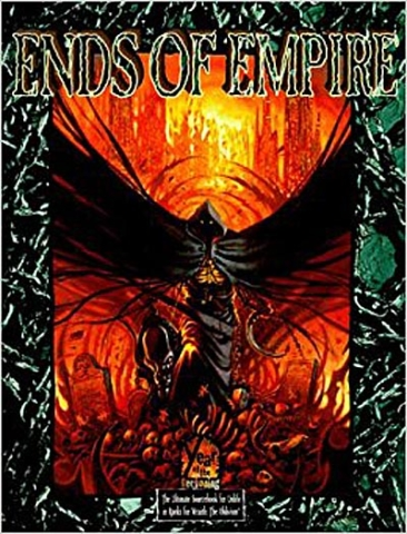 RPGs — Ends of Empire by Richard Dansky
