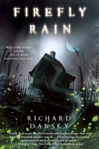 Fiction — Firefly Rain by Richard Dansky