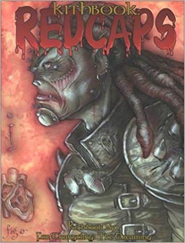 RPGs — Kithbook: Redcaps by Richard Dansky