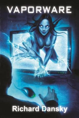 Fiction — Vaporware by Richard Dansky